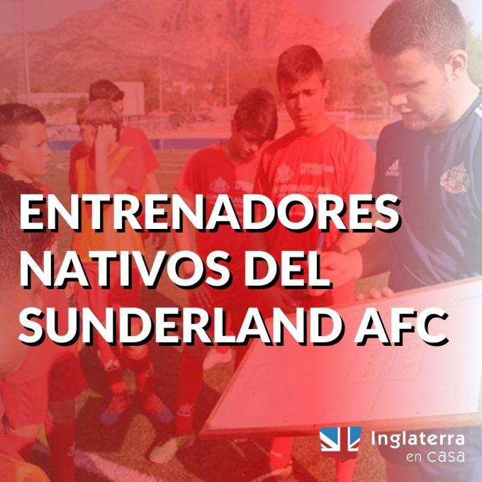 Entrenadores Nativos del Sunderland